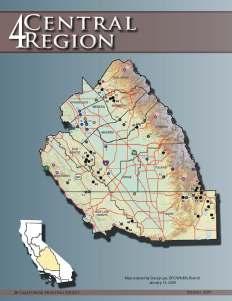 Fresno, Kern, Kings, Madera, Mariposa, Merced, Monterey, San Benito, San Luis Obispo, Stanislaus, Tulare and Tuolumne counties